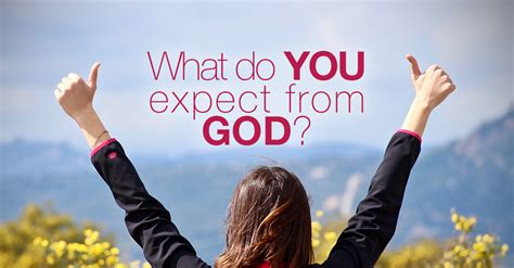Just What is it That We Expect From God? - Lifeword Media